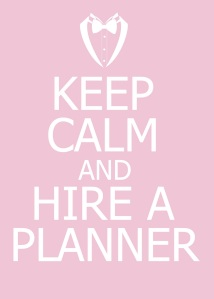 Keep-Calm-And-Hire-A-Planner
